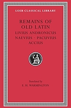 Remains of old Latin : in four volumes