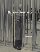Situation aesthetics : the work of Michael Asher