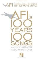 AFI's 100 years, 100 songs : America's greatest music in the movies