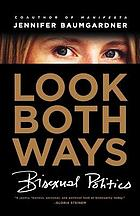 Look both ways : bisexual politics