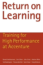 Return on learning : training for high performance at Accenture