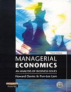 Managerial economics : an analysis of business issues