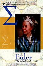 Euler : the master of us all
