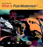 What is Post-modernism?