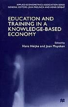 Education and training in a knowledge based economy