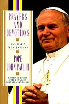 Prayers and devotions from Pope John Paul II