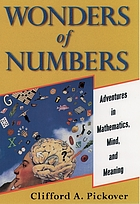 Wonders of numbers : adventures in mathematics, mind, and meaning