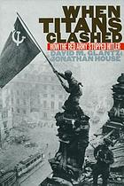 When Titans clashed : how the Red Army stopped Hitler