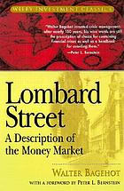 Lombard Street, a description of the money market