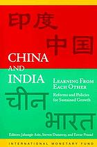 China and India : learning from each other : reforms and policies for sustained growth