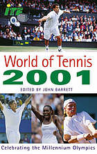 World of tennis 2001 : celebrating the millenium olympics