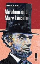Abraham and Mary Lincoln