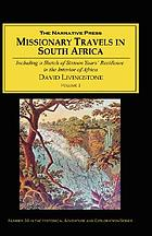 Missionary travels and researches in South Africa : including a sketch of sixteen years' residence in the interior of Africa, and a journey from the Cape of Good Hope to Loanda on the west coast; thence across the continent, down the River Zambesi, to the eastern ocean Missionary travels and researches in South Africa