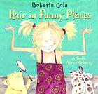 Hair in funny places : a book about puberty
