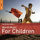 Rough guide to world music for children ; Dance the world