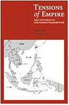 Tensions of empire : Japan and Southeast Asia in the colonial and postcolonial world