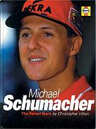 Michael Schumacher : the Ferrari years