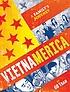 Vietnamerica : a family's journey