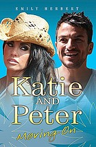 Katie and Peter : moving on