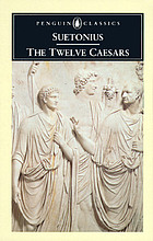 The twelve Caesars The twelve Caesars