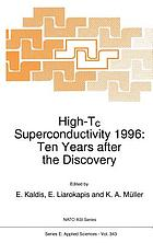High-Tc superconductivity 1996 : ten years after the discovery