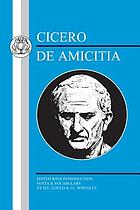 Cicero's Laelius : a discourse of friendship : together with A pastoral dialogue concerning friendship and love
