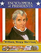 William Henry Harrison : ninth president of the United States