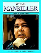 Wilma Mankiller : chief of the Cherokee nation