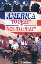America to pray? or not to pray?