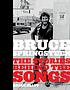 Bruce Springsteen : the stories behind the songs