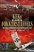 KEKs and Fokkerstaffels : the early German fighter units in 1915-1916