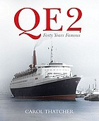 QE2 : forty years famous
