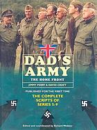 Dad's Army : the home front ; the complete scripts of series 5-9