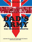 Dad's Army : the complete scripts