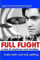 Full flight : a tale of airplanes and starships