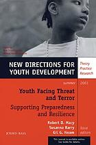 Youth facing threat and terror : supporting preparedness and resilience