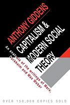 Capitalism and modern social theory : an analysis of the writings of Marx, Durkheim and Max Weber