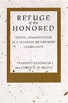 Refuge of the honored : social organization in a Japanese retirement community