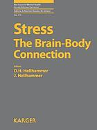 Stress : the brain-body connection