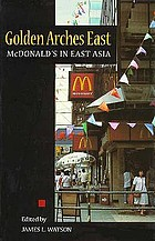 Golden arches east : McDonald's in East Asia