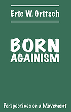 Born againism, perspectives on a movement