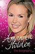 Amanda Holden : the biography