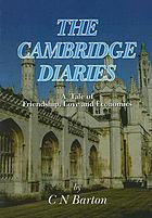 Cambridge diaries : a TALE OF FRIENDSHIP, LOVE AND ECONOMICS