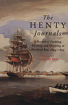 The Henty journals : a record of farming, whaling, and shipping at Portland Bay, 1834-1839