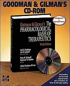 Goodman & Gilman's CD-ROM : Goodman & Gilman's the pharmacological basis of therapeutics, 9/e