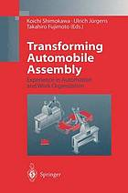 Transforming automobile assembly : experience in automation and work organization