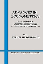 Advances in econometrics : invited papers for the Fourth World Congress of the Econometric Society at Aix-en-Provence, September 1980