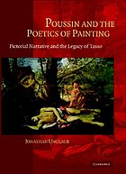 Poussin and the poetics of painting : pictorial narrative and the Legacy of Tasso
