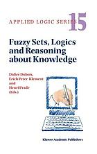 Fuzzy sets, logics, and reasoning about knowledge