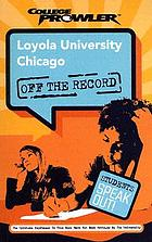 Loyola University Chicago : Chicago, Illinois